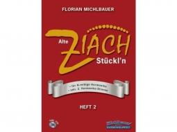 Alte Ziach Stückl'n - Heft 2